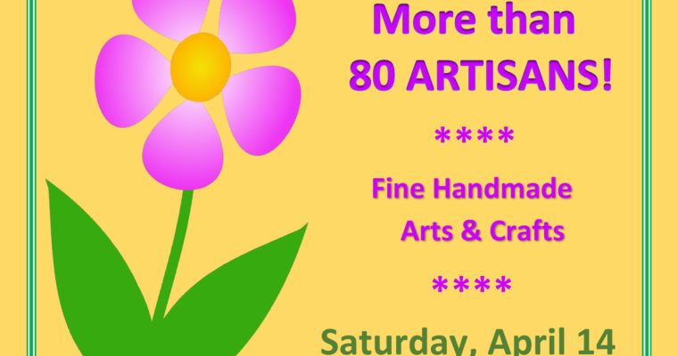 6th Annual Spring Craft Fair – April 14th